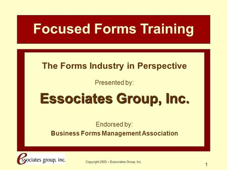 Focused Forms Training Business Forms Management Association