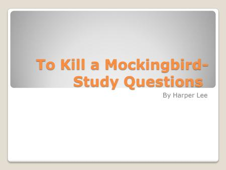 an analysis of maturation in to kill a mockingbird by harper lee Harper lee incorporates the theme of maturity through the maturation of jem and  scout finch, and charles baker harris (dill) in the novel.