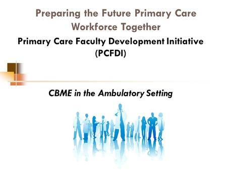Preparing the Future Primary Care Workforce Together