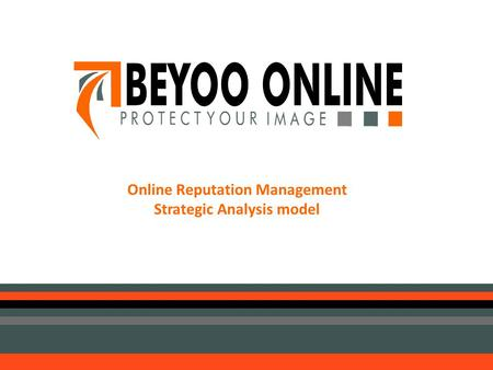 Online Reputation Management Strategic Analysis model.