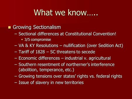 sectional differences In this mix of motives one can foresee the sectional conflict that would come to of war on june 18, 1812, displays the sectional difference.