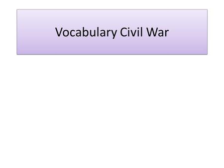 Vocabulary Civil War. Missouri Compromise The Missouri Compromise, submitted by Henry Clay, was passed in 1820 between the pro-slavery and anti-slavery.