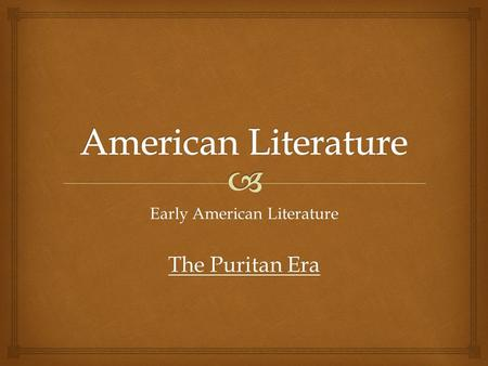 An overview of the american literary