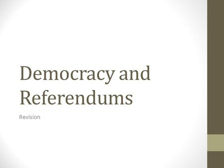 Democracy and Referendums