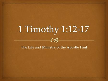 The Life and Ministry of the Apostle Paul.  Paul constantly defended his Apostleship  1) Wasn't original twelve nor was he chosen through the lot casting.