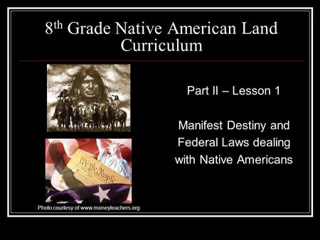 native americans manifest destiny to present