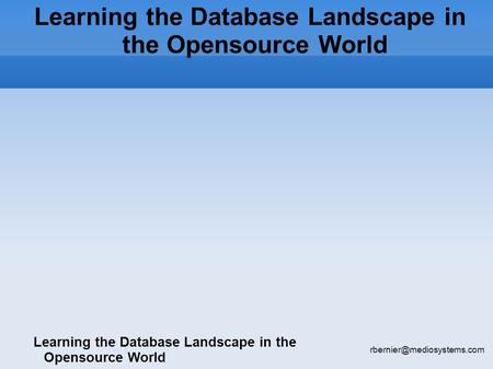 Learning the Database Landscape in the Opensource World