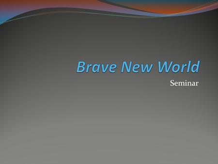 """an analysis of the institutional structures in brave new world by aldous huxley Authors like """"1984,"""" written by george orwell and """"brave new world,"""" written by aldous huxley, who allegedly worked for british intelligence, and came to hollywood in the 1930's their books were examples of predictive programming commenting on the financial elite, huxley said."""