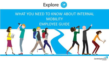 WHAT YOU NEED TO KNOW ABOUT INTERNAL MOBILITY EMPLOYEE GUIDE