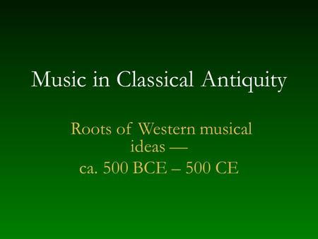 Music in Classical Antiquity