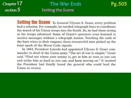 Chapter 17 section 5 The War Ends Pg.505 Setting the Scene.