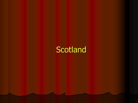 Scotland. Great Britain The largest island in Europe, contains England, Scotland and Wales.