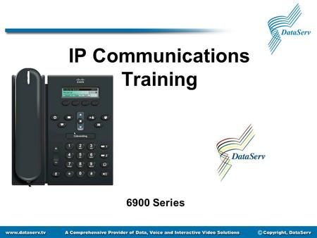 IP Communications Training 6900 Series. Getting to Know Your Phone LCD Screen Line Buttons Soft Keys Transfer, Conference, Hold Keys Headset Button Speakerphone.