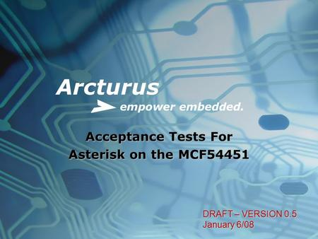Acceptance Tests For Asterisk on the MCF54451