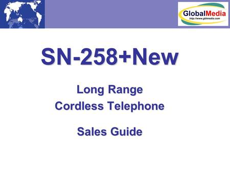 SN-258+New Long Range Cordless Telephone Sales Guide.