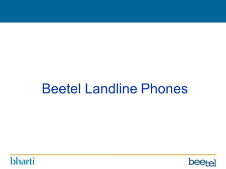 Beetel Landline Phones. *Product Specification and features are subject to change without prior information Features * *Model : B17 Ringer with LED Indication.
