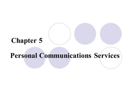 Personal Communications Services