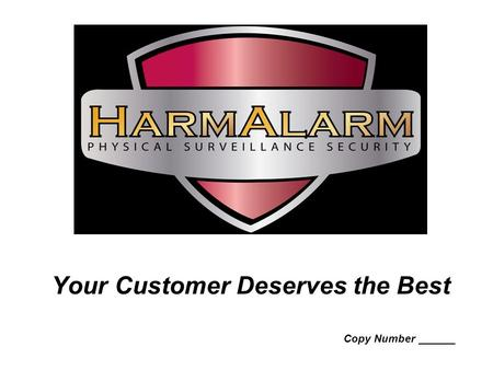 Your Customer Deserves the Best Copy Number ______.