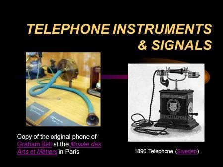 TELEPHONE INSTRUMENTS & SIGNALS