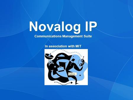 Novalog IP Communications Management Suite In association with MIT.