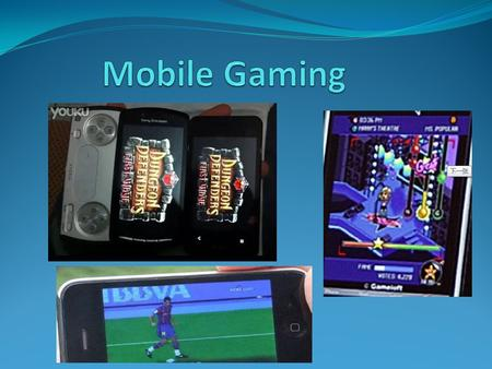 Mobil game : A mobile game is a video game played on a mobile phone, smartphone, PDA, handheld computer or portable media player Type of language writing.