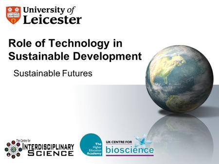 Role of Technology in Sustainable Development Sustainable Futures.