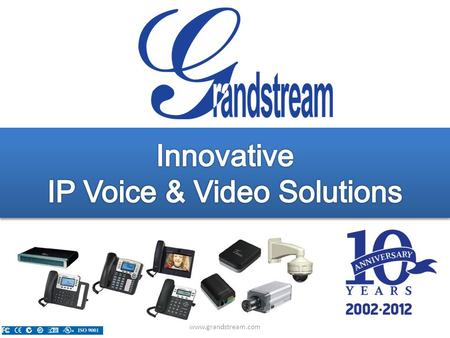Www.grandstream.com. Overview Company Overview GXP Series IP Phones GXV IP Multimedia Phones ATA and Gateways Coming Soon! Company Overview GXP Series.