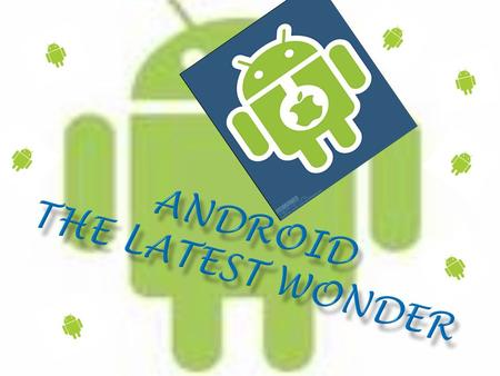  Android is a software platform and operating system for mobile devices, based on the Linux kernel, developed by Google. It allows developers to write.