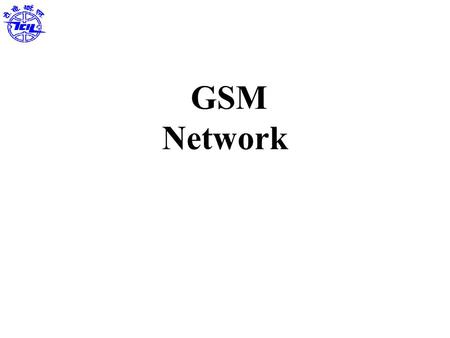 GSM Network. GSM-Introduction Architecture Technical Specifications Frame Structure Channels Security Characteristics and features Applications Contents.
