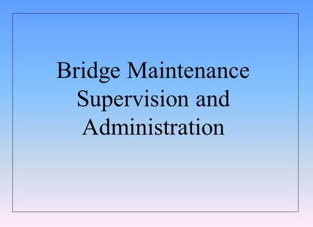 Supervision and Administration