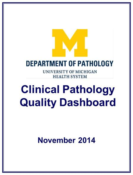 Clinical Pathology Quality Dashboard November 2014.