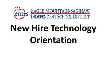 New Hire Technology Orientation. Introductions DeAnne Hainlen- Coordinator for Instructional Technology Cindy Tucker- BES, EMES, EES, GFES, LPES, PES,