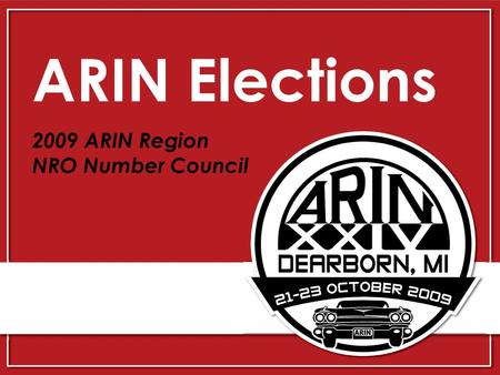 ARIN Elections 2009 ARIN Region NRO Number Council.
