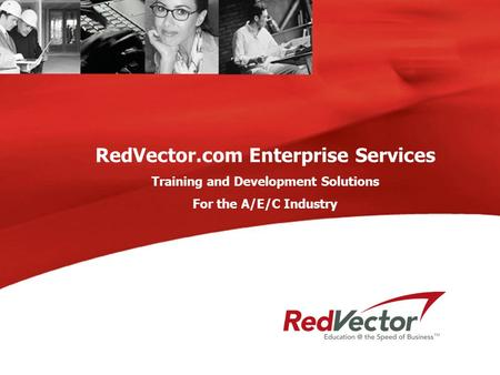 RedVector.com Enterprise Services Training and Development Solutions For the A/E/C Industry.