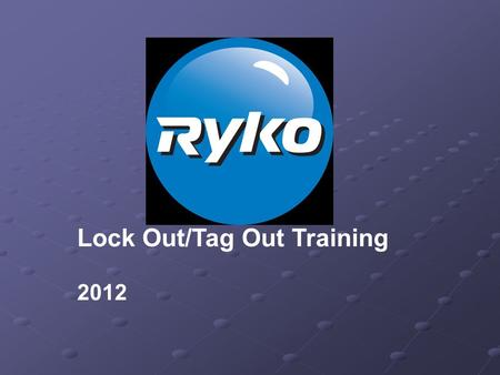 Lock Out/Tag Out Training 2012. Lock-Out/Tag-Out OSHA Definition. Lockout/Tagout (LOTO) refers to specific practices and procedures to safeguard employees.