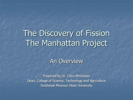 18 Interesting Facts About The Manhattan Project