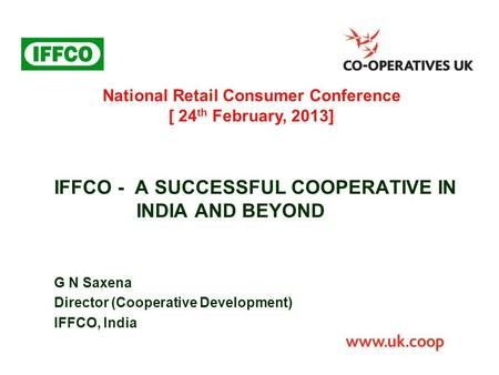 IFFCO - A SUCCESSFUL COOPERATIVE IN INDIA AND BEYOND