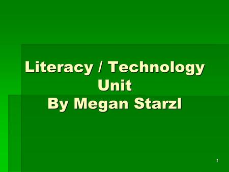 1 Literacy / Technology Unit By Megan Starzl. 2 With Love, Little Red Hen By Alma Flor Ada Created by Miss Megan Starzl.