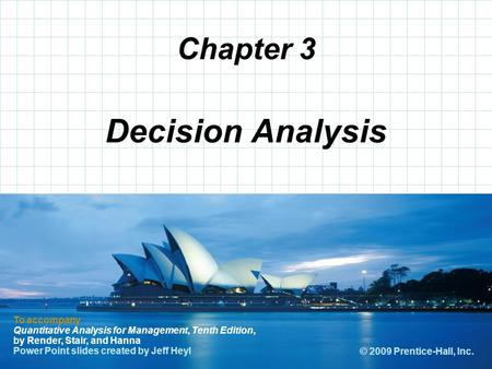 © 2008 Prentice-Hall, Inc. Chapter 3 To accompany Quantitative Analysis for Management, Tenth Edition, by Render, Stair, and Hanna Power Point slides created.