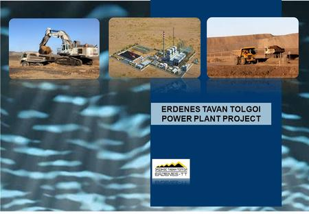 ERDENES TAVAN TOLGOI POWER PLANT PROJECT