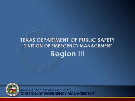 Texas Department of Public Safety. Region III -covers 28 counties -Encompasses – 36,336 sq miles -Serves 2,273,131 residents of the State of Texas Only.
