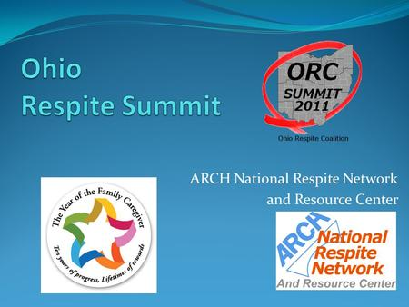 ARCH National Respite Network and Resource Center.