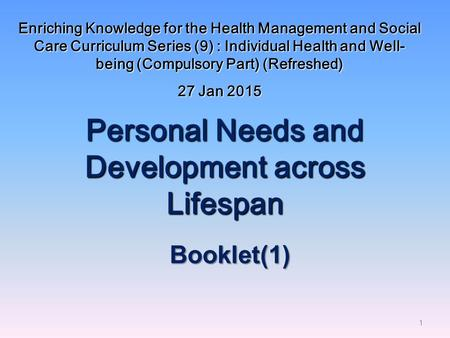 Personal Needs and <strong>Development</strong> across Lifespan