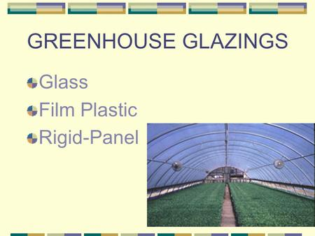 GREENHOUSE GLAZINGS Glass Film Plastic Rigid-Panel.