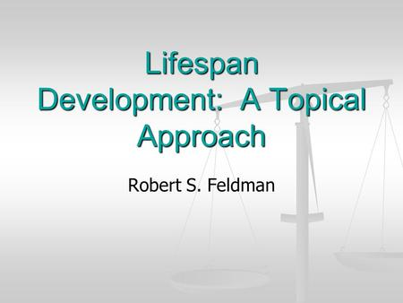 lifespan development a chronological approach In thinking about the importance of studying life-span development, research has  found that: a), massage therapy  the traditional approach to development  emphasizes: a), little change from birth  a), chronological age b), biological  age.