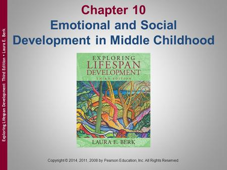 Chapter 10 Emotional and Social Development in Middle Childhood