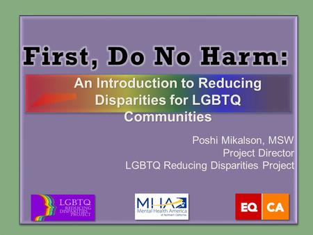 An Introduction to Reducing Disparities for LGBTQ Communities