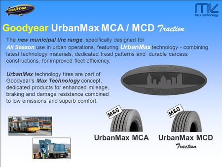 Goodyear UrbanMax MCA / MCD Traction