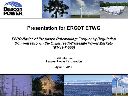 11 Presentation for ERCOT ETWG FERC Notice of Proposed Rulemaking: Frequency Regulation Compensation in the Organized Wholesale Power Markets (RM11-7-000)