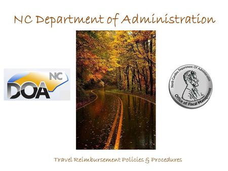 NC Department of Administration Travel Reimbursement Policies & Procedures.